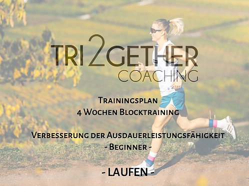 Trainingsplan Laufen - 4 Wochen Blocktraining - Beginner