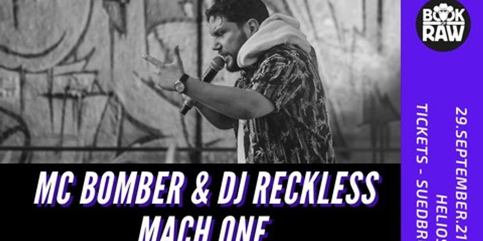MC Bomber & Mach One