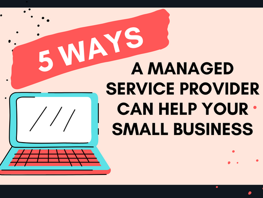 5 Ways a Managed Service Provider Can Help Your Small Business