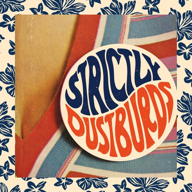 Strictly Dustburds