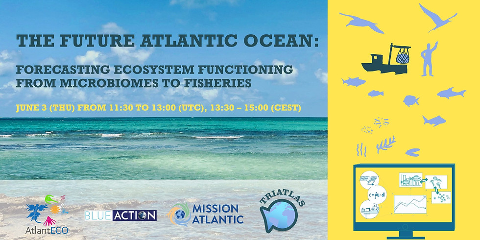 Side event at the All-Atlantic conference: The Future Atlantic Ocean: Forecasting ecosystem functioning from microbiomes
