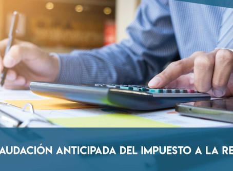 Recaudación anticipada del Impuesto a la Renta con cargo al ejercicio económico 2020