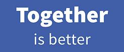 LogoTogetherIsBetter.png