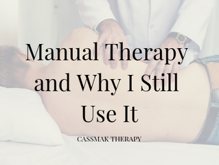 Manual Therapy and Why I Still Use It