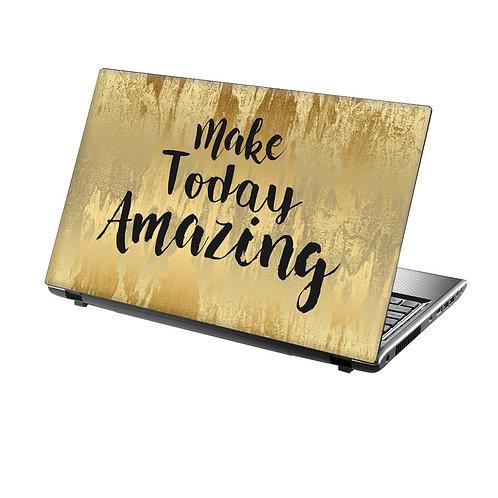 Laptop Skin Vinyl Sticker Make Today Amazing