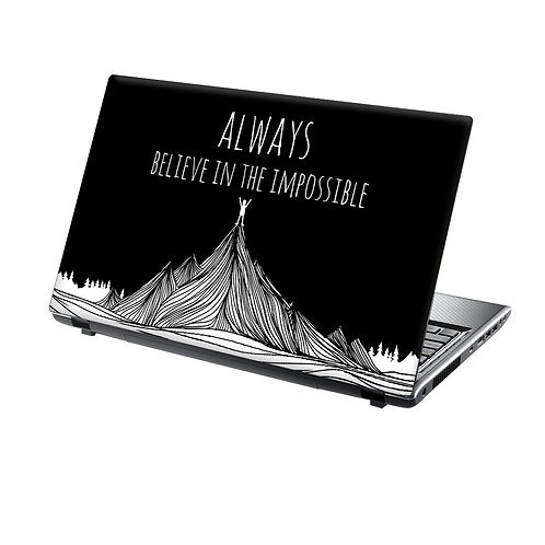 Laptop Skin Vinyl Sticker Always Believe in The Impossible