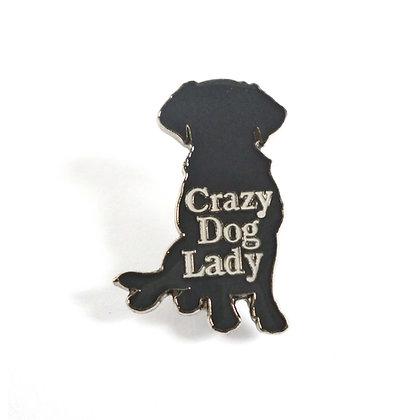 Crazy Dog Lady Pin Badge CCL