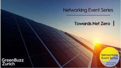 GreenBuzz Zurich: Networking Event Series – Towards Net Zero