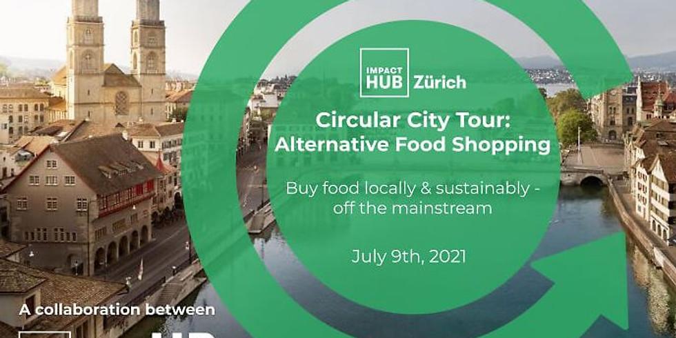 Imapct Hub Zürich & UP: Circular City Tour: Alternative Food Shopping