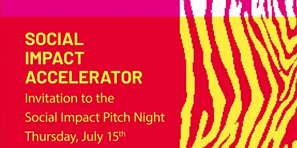 Social Impact Accelerator: Social Impact Pitch Night