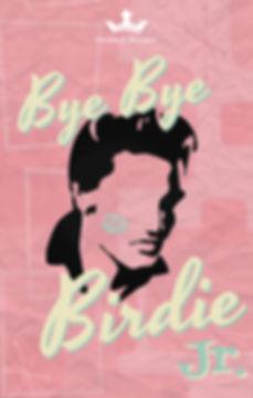 Bye Bye Birdie Jr. Poster.jpg