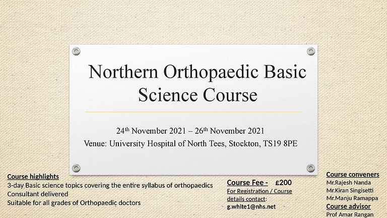 Northern Orthopaedic Basic Science Course