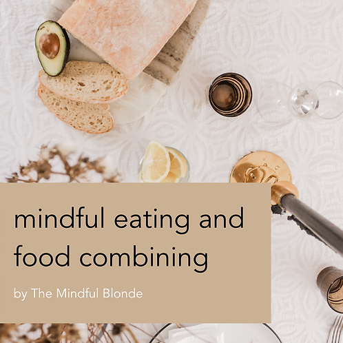 Mindful Eating and Food Combining Ebook