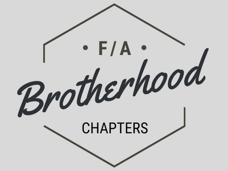 F/A Brotherhood Chapters Coming!!