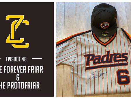 The Forever Friar & The ProtoFriar
