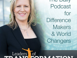 Guest on Leaders of Transformation Podcast on November 25th