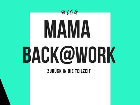 Mama back@work