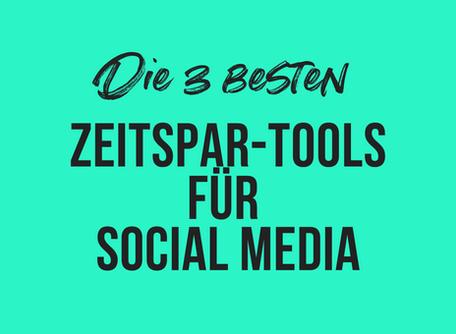 Die 3 besten Zeitspar-Tools zur Content-Erstellung in Social Media