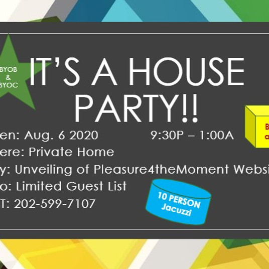 First Ever HOUSE PARTY