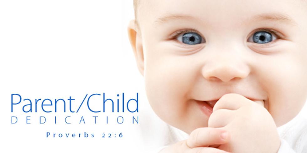 Parent Child Dedication - 1st Service