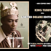Pre-order and get a REAL PICTURE of King Tubby...
