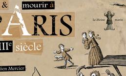 Vivre et... suffoquer à Paris au XVIIIè siècle.