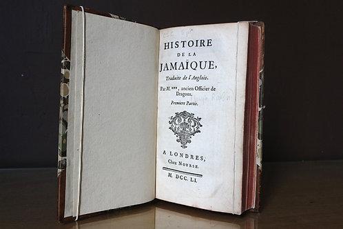RARE ! HISTOIRE DE LA JAMAIQUE… 1751 !