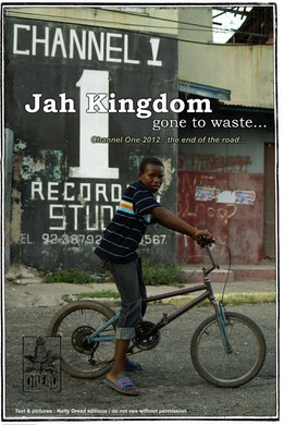 Article :Channel One 2012, Jah Kingdom Gone to Waste...