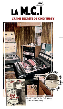"King Tubby's essentials : 1. La console MCI et le ""big knob""..."