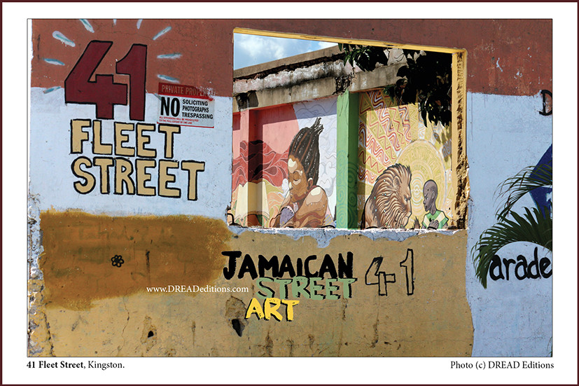 41 Fleet Street / Jamaican Street Art (DREAD Editions)