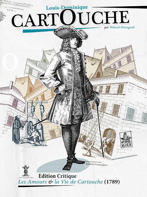 Les Amours & la vie de Cartouche (1789)