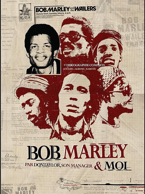 BOB MARLEY & MOI, par Don Taylor