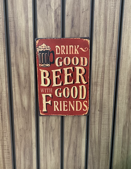 Placa decorativa Drink Good