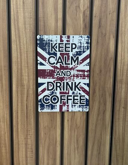 Placa decorativa Keep Calm Coffe