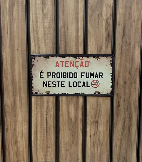 Placa decorativa É Proibido Fumar