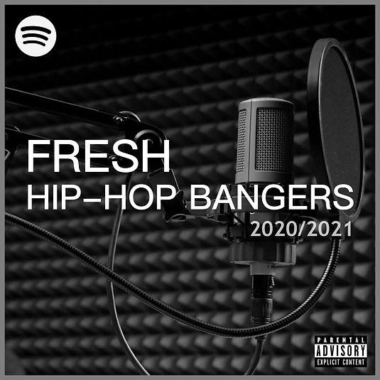 Fresh Hip Hop Bangers - Spotify Playlist.