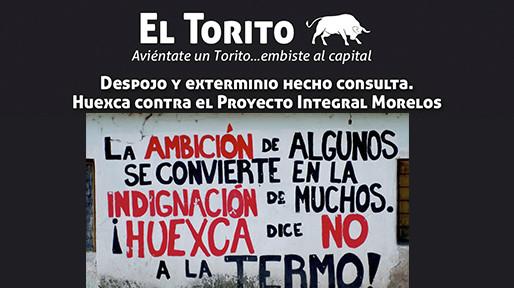 Despojo y exterminio hecho consulta.. Huexca contra el Proyecto Integral Morelos
