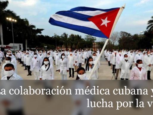 La colaboración médica cubana y la lucha por la vida