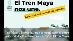 Las falsas y las verdaderas contradicciones entre la sociedad y la naturaleza: el caso del Tren Maya