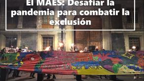 El MAES: Desafiar la pandemia para combatir la exclusión