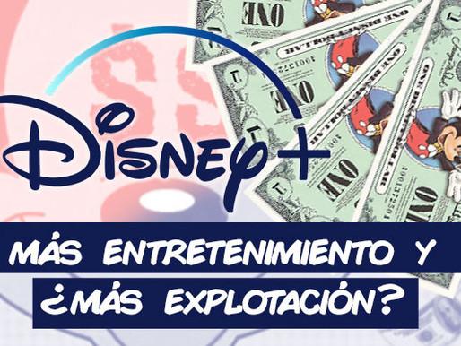 Disney plus, más entretenimiento y ¿más explotación?
