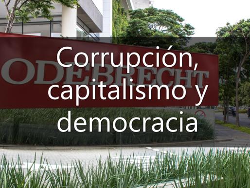 Corrupción, capitalismo y democracia