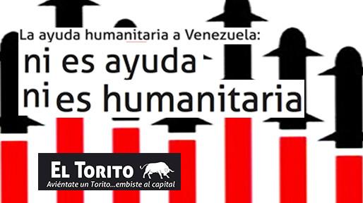 La ayuda humanitaria a Venezuela: ni es ayuda ni es humanitaria