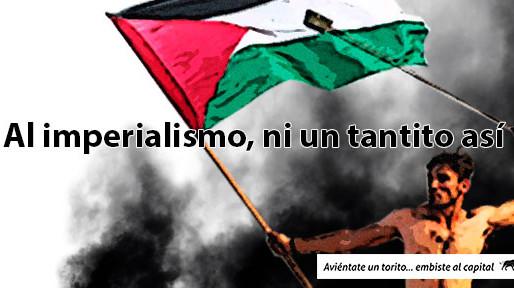 !Al imperialismo, ni un tantito así!
