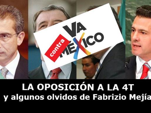 La oposición a la 4T y algunos olvidos de Fabrizio Mejía
