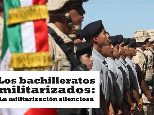 Los bachilleratos militarizados: La militarización silenciosa