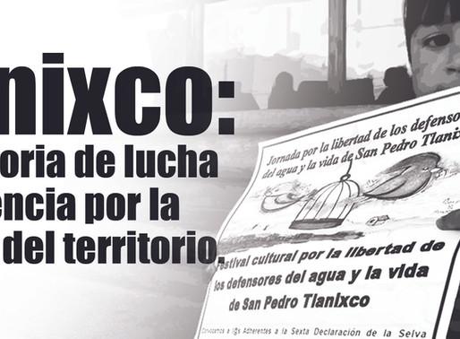 Tlanixco: otra historia de lucha y resistencia por la defensa del territorio