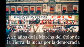 A 20 años de la Marcha del Color de la Tierra: la lucha por la democracia
