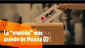 """La """"elección"""" más grande de México (I)"""