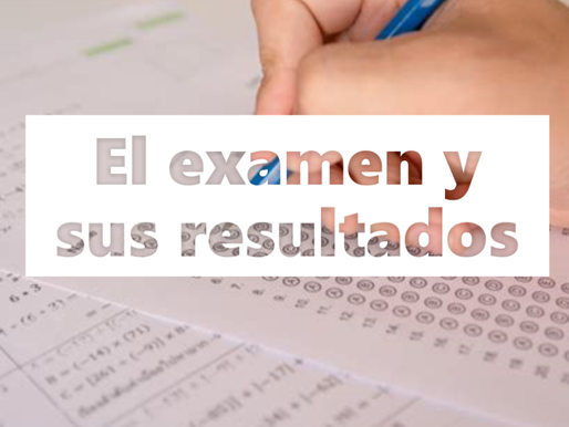 El examen y sus resultados